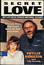 Secret Love: My Life with Father Michael…