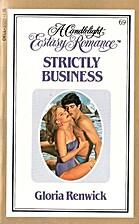 Strictly Business by Gloria Renwick