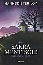 Sakramentisch! by Hannsdieter Loy