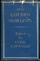 The Golden Horizon by Cyril Connolly