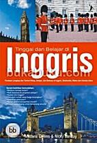 Tinggal dan Belajar di Inggris by Mathew…