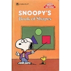Snoopy's Book of Shapes by Charles M. Schulz