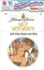 Set the Stars on Fire by Sally Wentworth