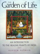 The Garden of Life by Naveen Patnaik