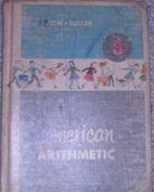 American Arithmetic 3 by Clifford B. Upton