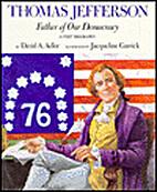 Thomas Jefferson: Father of Our Democracy…