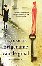Erfgename van de graal by Tom Harper