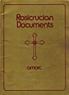 Rosicrucian Documents by Ancient Mystical…
