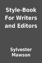Style-Book For Writers and Editors by…