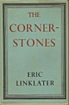 The Cornerstones by Eric Linklater