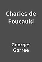 Charles de Foucauld by Georges Gorrée