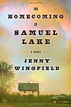 The homecoming of Samuel Lake : a novel by…