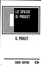 Lo spazio di Proust by Georges Poulet