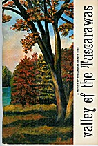 Valley of the Tuscarawas: A history of…