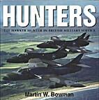 HUNTERS The Hawker Hunter in British…