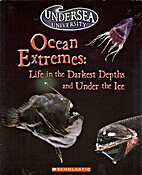 Ocean Extremes:life in the Darkest Depths…
