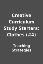 Creative Curriculum Study Starters: Clothes…