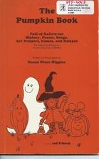 The pumpkin book: Full of Halloween history,…