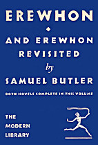 Erewhon and Erewhon Revisited by Samuel…