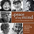 A Peace of My Mind, Exploring the Meaning of…