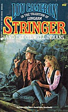 Stringer and the Oil Well Indians by Lou…