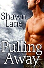 Pulling Away by Shawn Lane