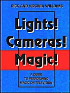 Lights! Cameras! Magic! - A guide to…