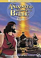 The Animated Stories From the Bible: Elijah…