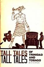 Tall tales of Trinidad and Tobago by Carlton…