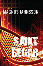Sjukt begär by Magnus Jahnsson