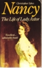 Nancy: The Life of Lady Astor by Christopher…