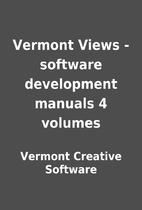 Vermont Views - software development manuals…