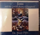 Jesus and the Jewish Roots of Purgatory (CD)…