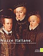 Nozze italiane. Österreichische…