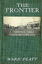 The Frontier by Ward Platt