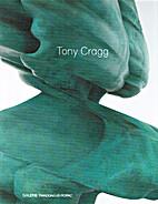 Tony Cragg by Tony Cragg