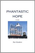 Phantastic Hope by Ray Murphy