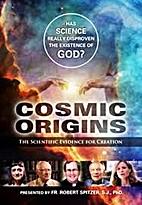 Cosmic origins the scientific evidence for…