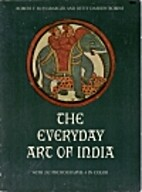 Everyday Art of India by Robert F.…