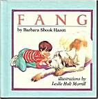 Fang by Barbara Shook Hazen