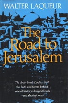 The road to Jerusalem; the origins of the…