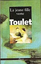 La jeune fille verte by Toulet Paul Jean