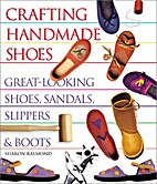 Crafting Handmade Shoes: Great-Looking…