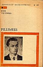 Pillimees : [lühiromaan] by Enn Vetemaa