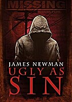 Ugly As Sin by James Newman