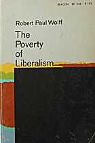 The Poverty of Liberalism by Robert Paul…