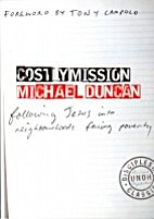Costly Mission: Following Christ into the…