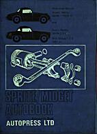 Sprite/Midget autobook: A workshop manual…