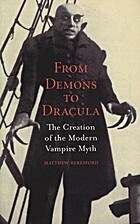 From Demons to Dracula: The Creation of the…