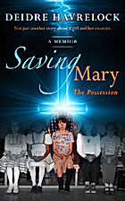 Saving Mary - The Possession - Book One by…